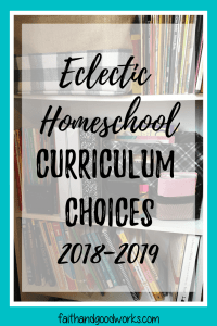 eclectic homeschool curriculum choices