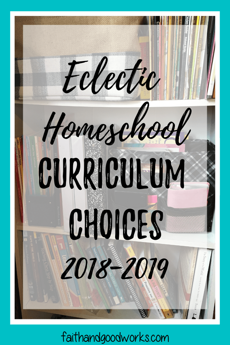 Curriculum Choices for the 2018-2019 Homeschool Year