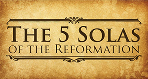 Five-Solas-Reformation