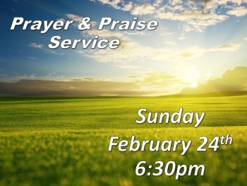 Permalink to: Prayer and Praise Service
