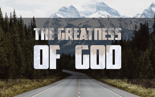 Greatness of God