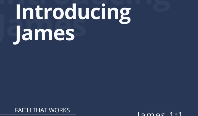 Introducing James (James 1:1)