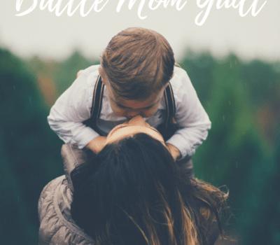 5 Practical Ways to Battle Mom Guilt - Faithfilledmotherhood.com