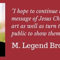 A Man With a Mission - Filmmaker M. Legend Brown