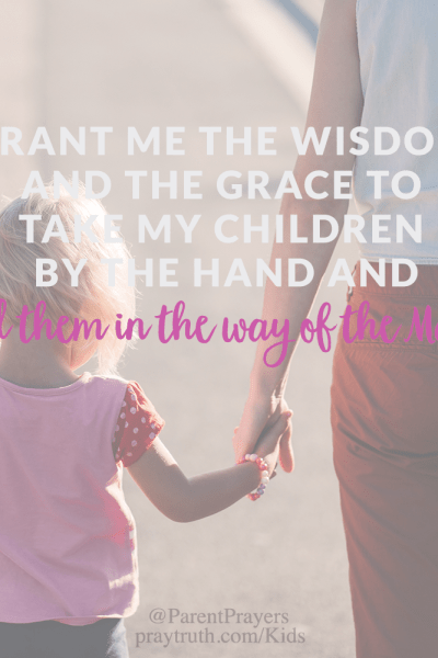 a prayer for US as we raise our kids