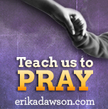 How do you teach kids to pray erikadawson.com
