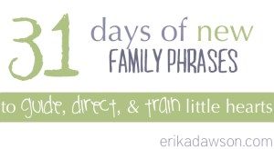 31 days of new family phrases
