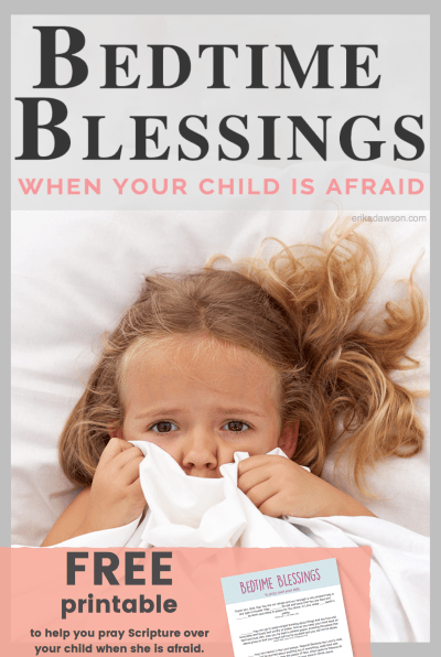 GREAT way to pray when your kids are afraid // love these bedtime blessings