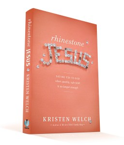 Giveaway of TWO copies of #RhinestoneJesus by Kristen Welch #yesinmymess