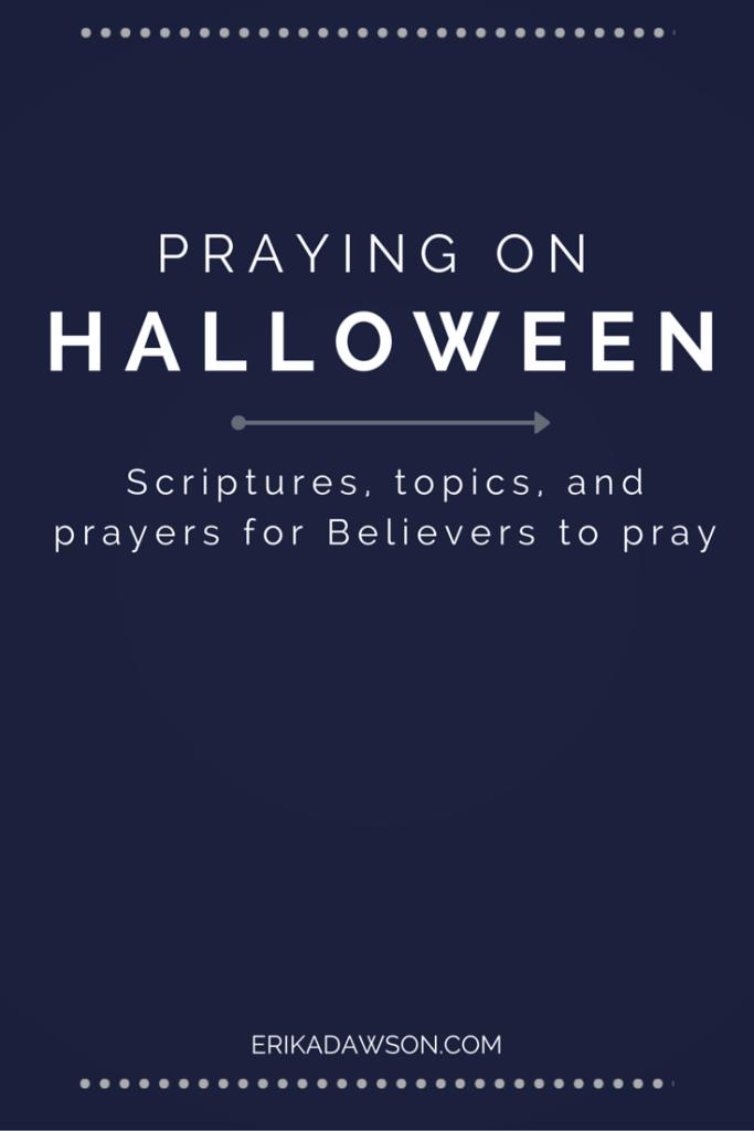 Scriptures to pray around Halloween