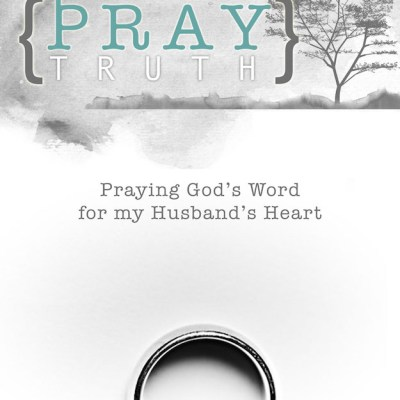 fabulous resource for praying Scripture for my husband