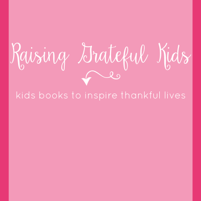 Great Kids books to teach them gratitude