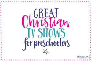 great list of Christian cartoons for preschoolers and kids!