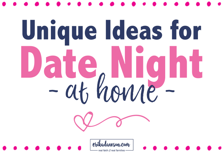 Date Night IN - Simple, FUN at-home dates couples will love!