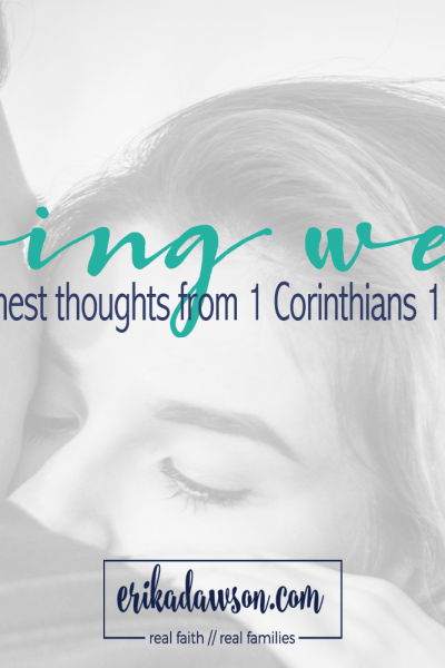 The Hardest Part of Loving Well :: Thoughts from 1 Corinthians 13:5
