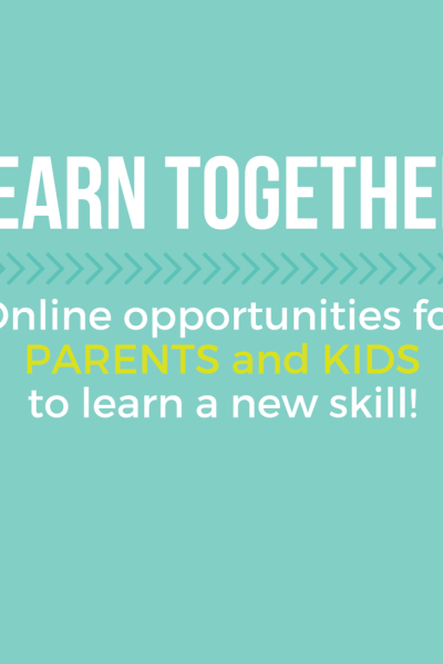 Let's LEARN together! (Online Courses for parents and kids)