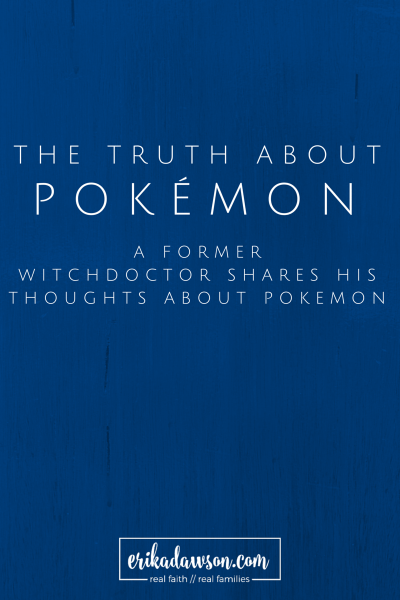 the truth about Pokemon from a former shaman