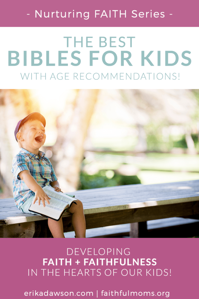 The Best Bibles for Kids (Based on Age)