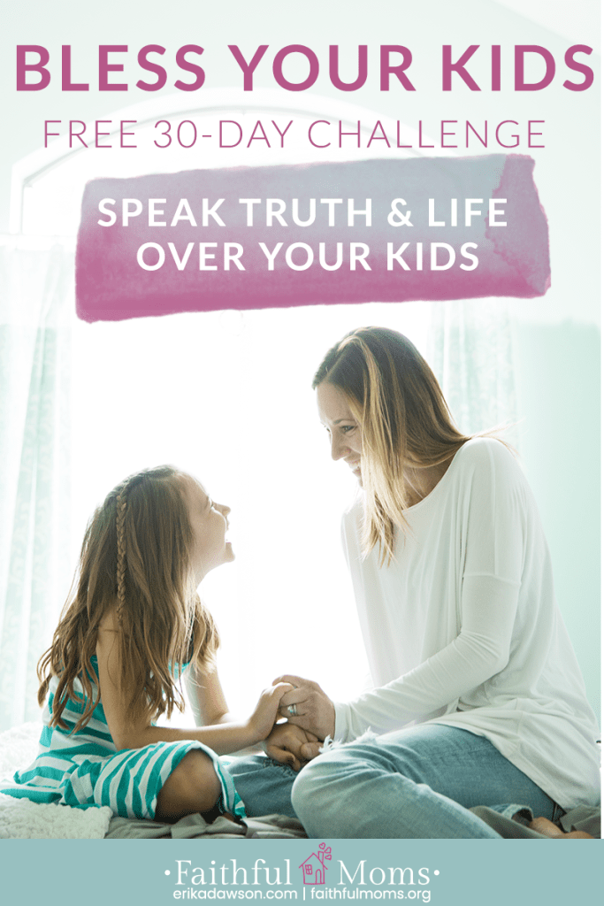 SO excited about this challenge to speak life and BLESS my kids!!