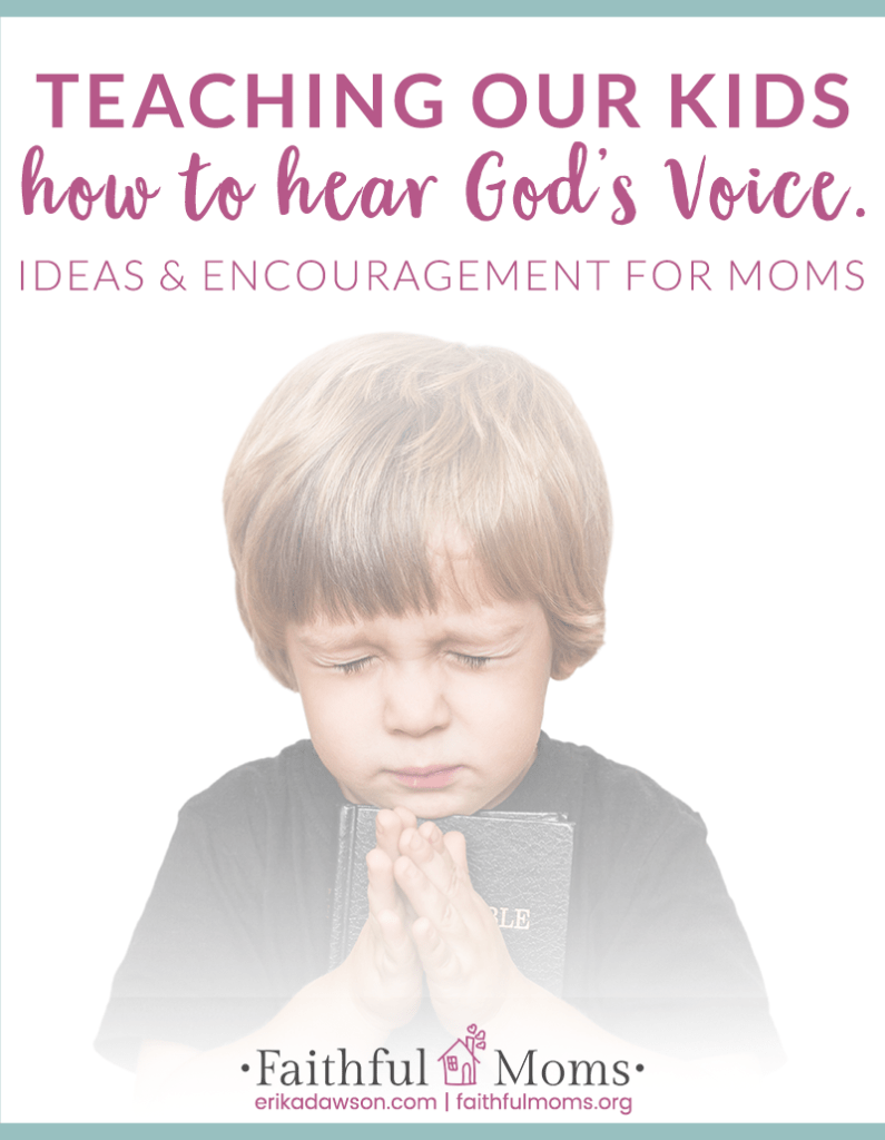 love these ideas to teach our kids to  hear God's voice!!