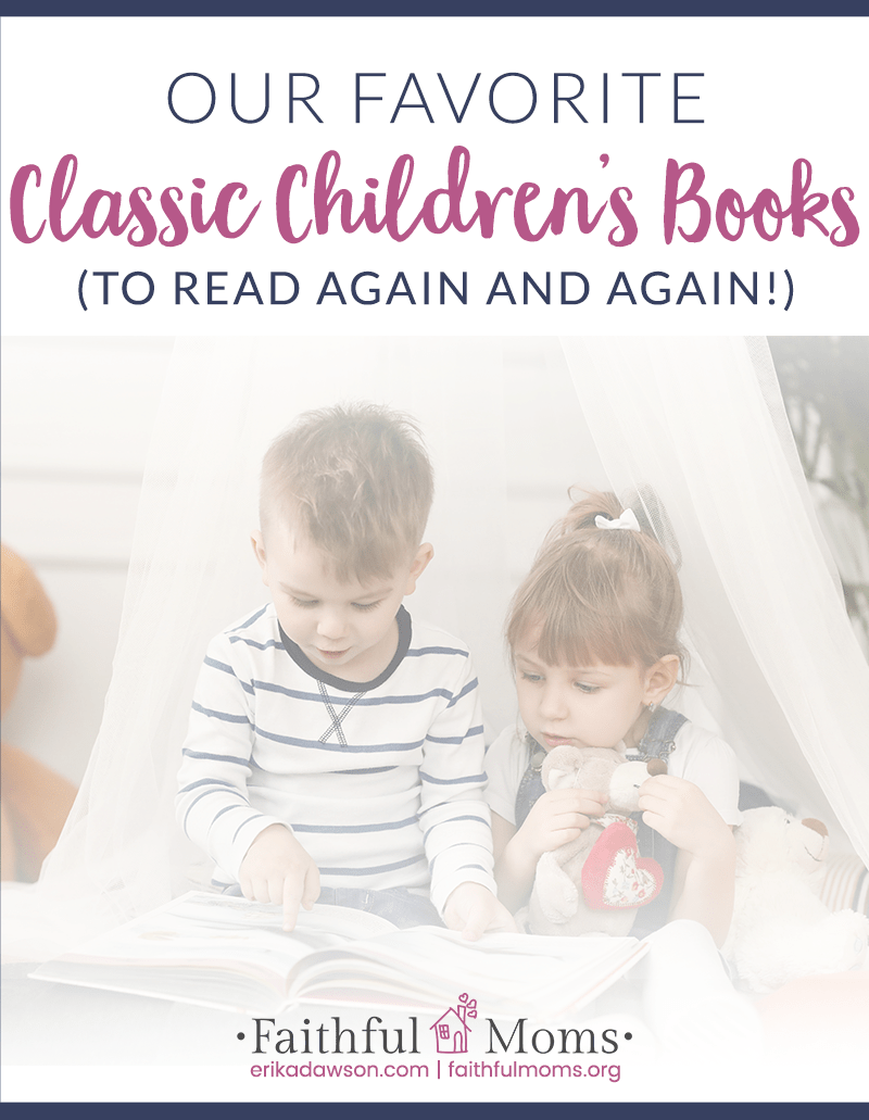 the BEST classic kids books every family needs to have on their bookshelves. Makes great baby shower gifts, birthday gifts, or school year gifts!!
