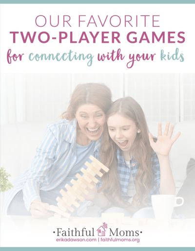 two-player games for families and connecting with your kids
