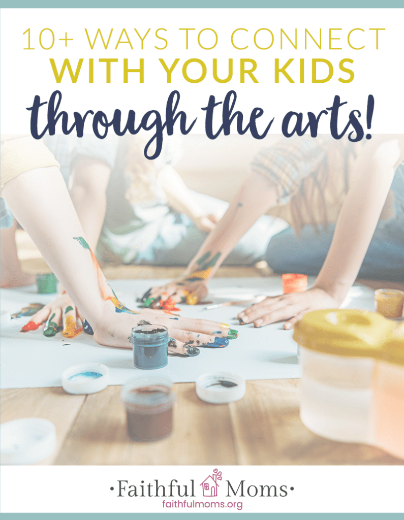 love the suggestions on HOW to connect with the kids AND the ideas for music, movement, making, etc. that helps us connect with our kids through the artistic avenues