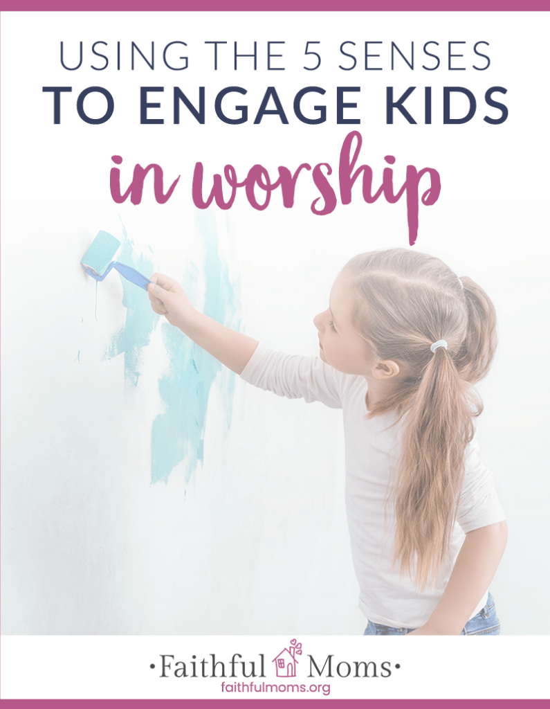 these are such great ideas to invite our kids to use their 5 senses in worshipping God!!