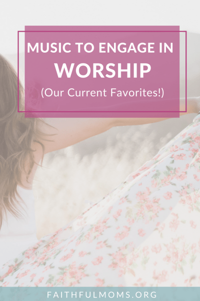 Music to Engage your Heart with Worship