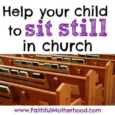 Help your Child to Sit Still in Church