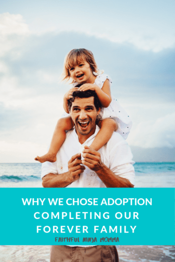 Why We Chose Adoption
