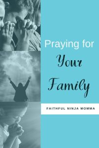 Praying for Your Family