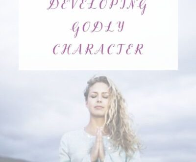 Developing Godly Character
