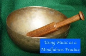 Using Music as a Mindfulness Practice webinar