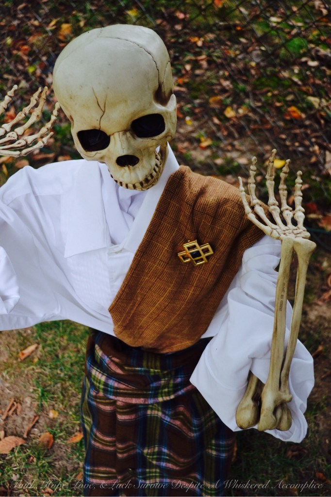 Scottish Skeleton Clan Army | Faith, Hope, Love, & Luck Survive Despite A Whiskered Accomplice
