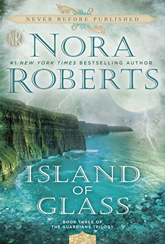 Nora Roberts - Island of Glass | Faith, Hope, Love, and Luck Survive Despite a Whiskered Accomplice