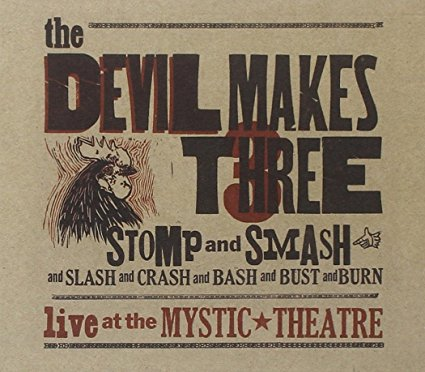 The Devil Makes Three - Stomp and Smash | Faith, Hope, Love, and Luck Survive Despite a Whiskered Accomplice