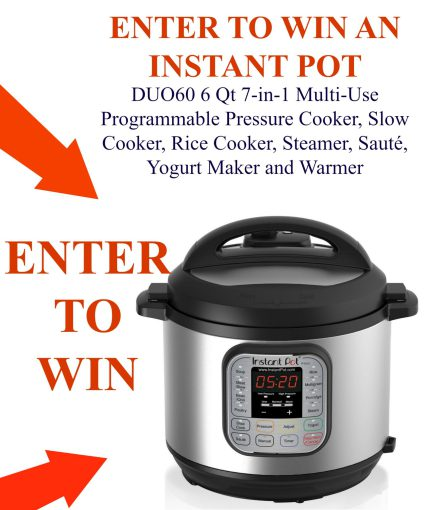 Enter to win an Instant Pot Duo60 6 quart 7-in-1 Pressure Cooker.