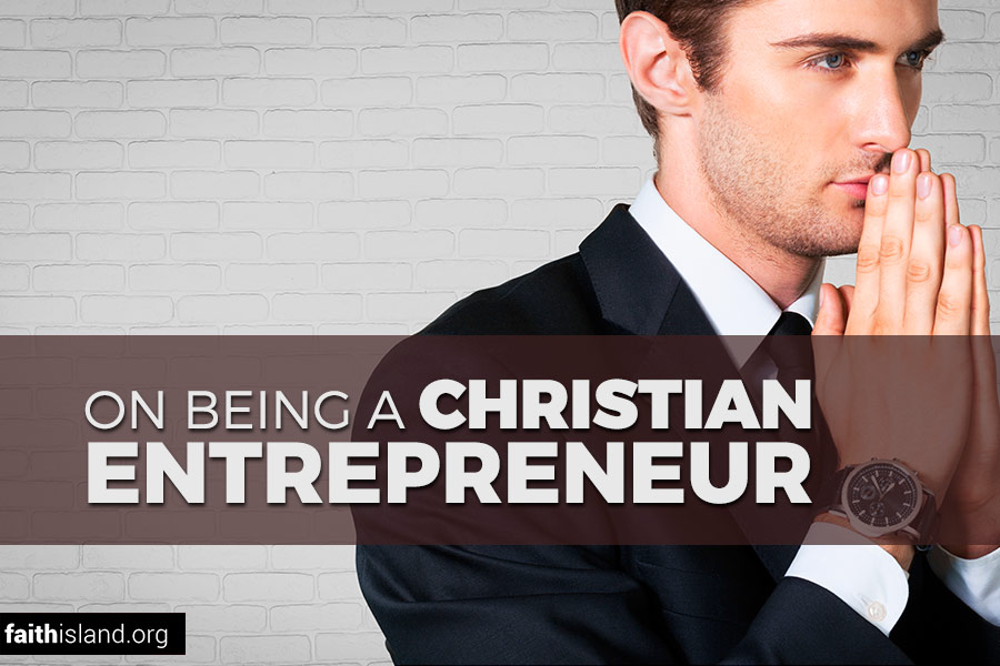 On being a Christian entrepreneur