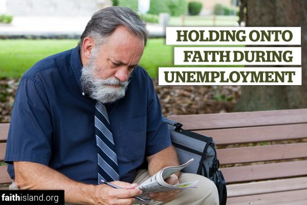 Holding onto faith during unemployment