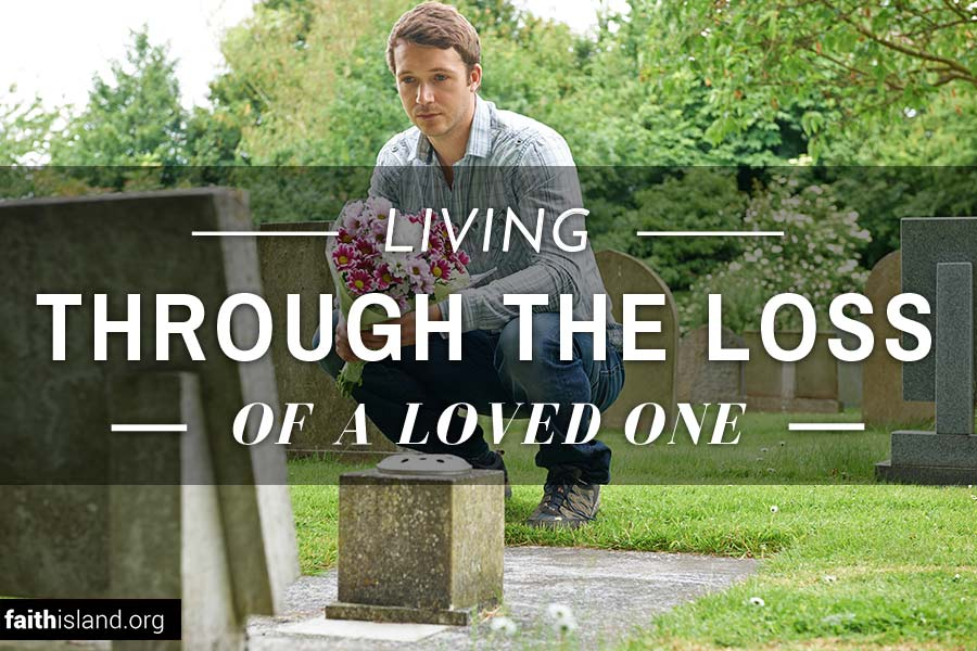 Living through the loss of a loved one