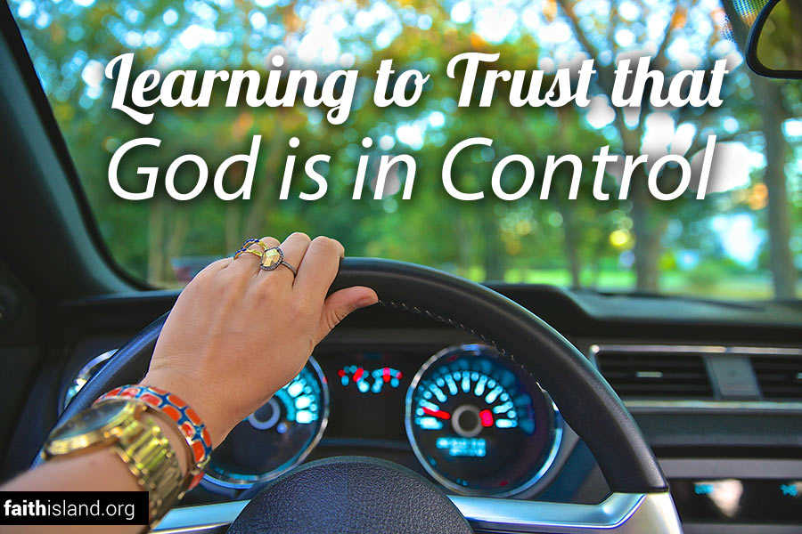 Learning to trust that God is in control