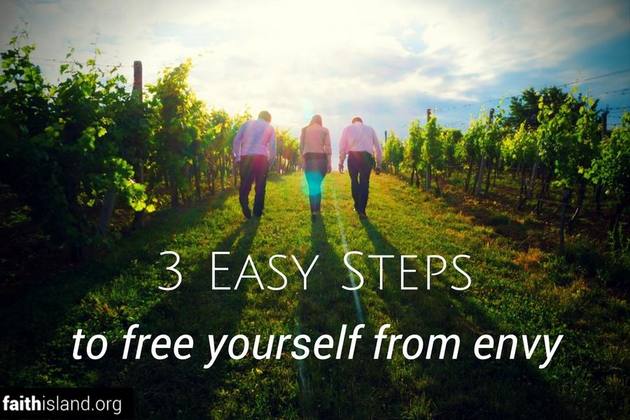 3 Easy Steps to Free Yourself From Envy