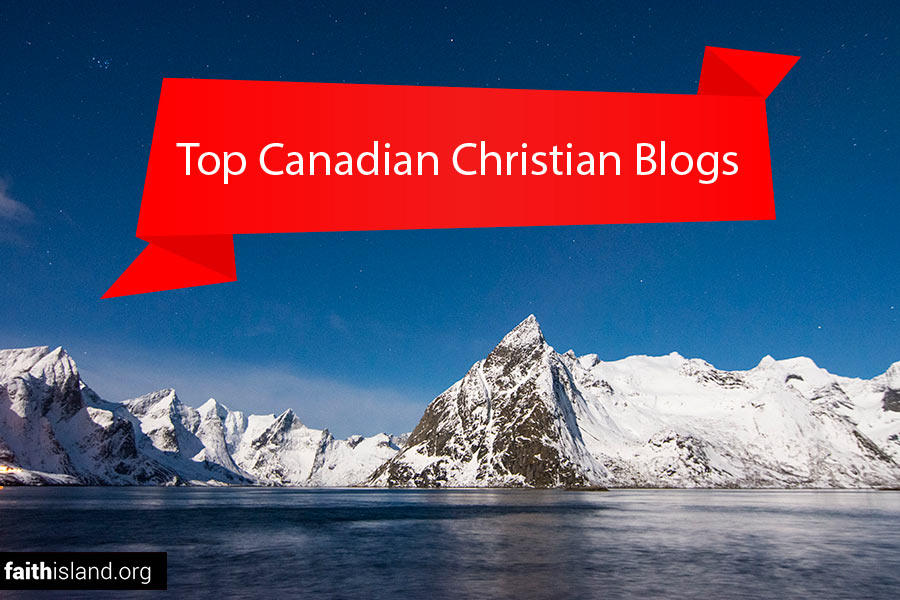 Top Canadian Christian Blogs