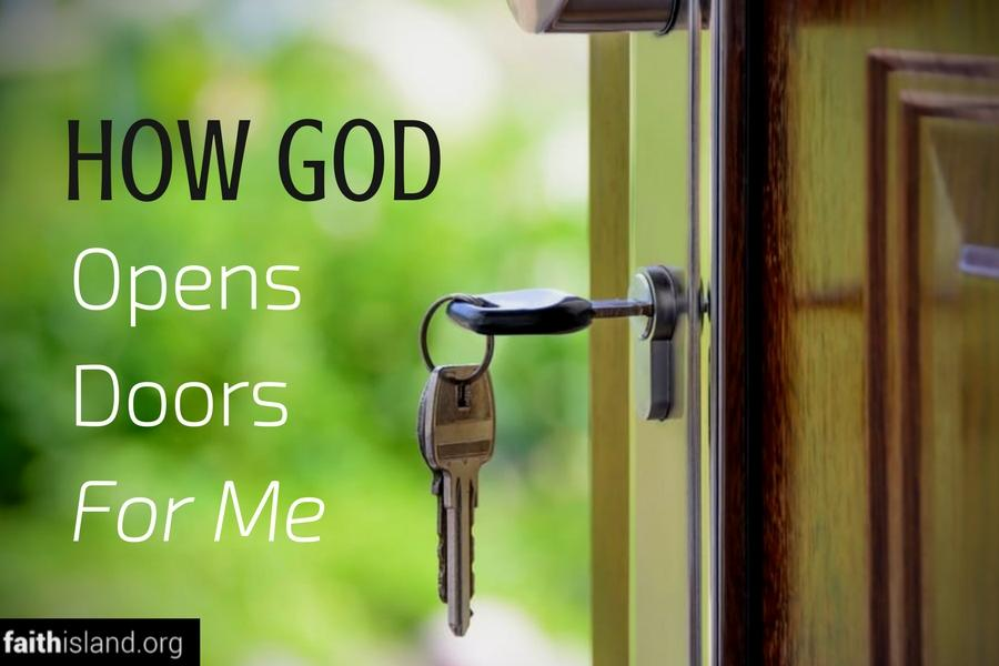 How God Opens Doors for Me