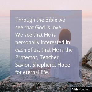 Through the Bible we see that God is love - Faithisland