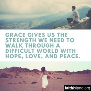 Grace gives us the strength we need