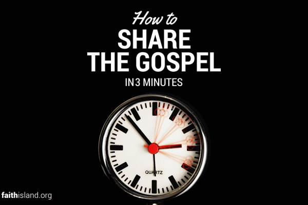 How to Share the Gospel in 3 Minutes