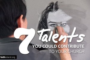 7 talents you could contribute to your church