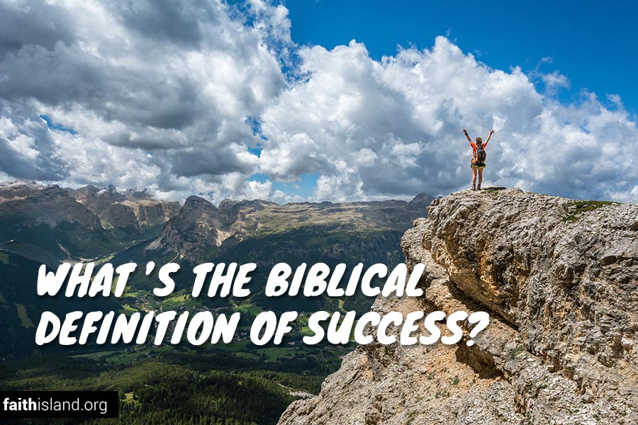 What's the Biblical Definition of Success?